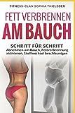 Fett verbrennen am Bauch: Schritt für Schritt abnehmen am Bauch,...