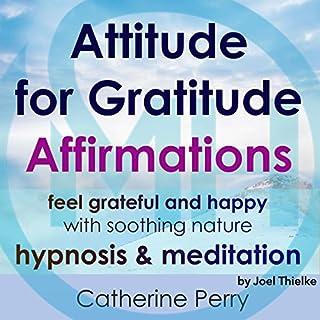 Attitude for Gratitude Affirmations audiobook cover art