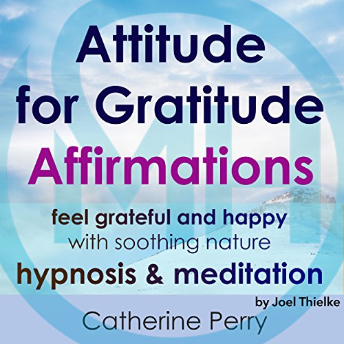 Attitude for Gratitude Affirmations cover art
