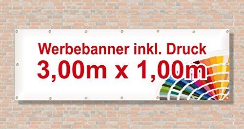 PVC Banner/Werbebanner/Werbeplane | 3m x 1m | inklusive Saum und Ösen | brillanter Druck - besonders stabil - wetterfest | 510g/m² | einseitig mit