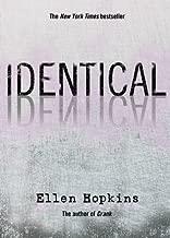 By Ellen Hopkins Identical (Reprint)