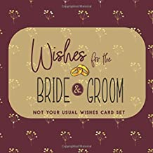 Wishes for the Bride and Groom Blank Guest Book: Not Your Usual Wishes Card Set (Not Your Usual Bride & Groom Wishes)