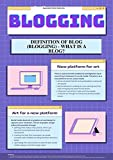 Blogging: efinition of Blog (blogging) - What is a Blog? (English Edition)