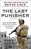 The Last Punisher: A SEAL Team THREE Sniper's True Account of the Battle of Ramadi (English Edition)
