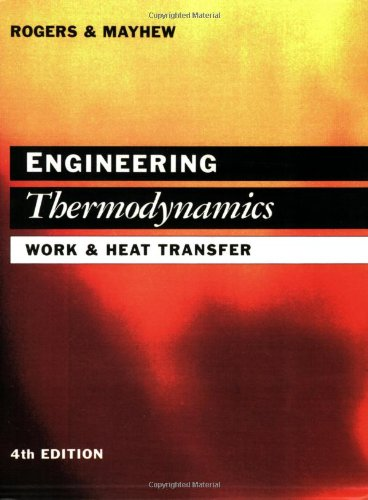 Engineering Thermodynamics: Work and Heat Transfer (4th Edition)
