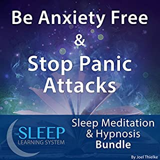 Be Anxiety Free and Stop Panic Attacks: Sleep Meditation and Hypnosis Bundle cover art