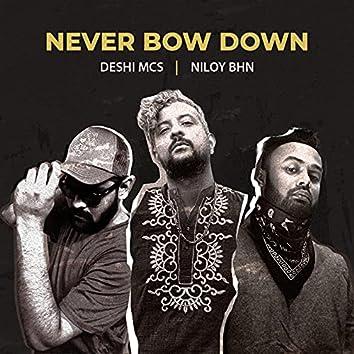 Never Bow Down (feat. SkibKhan, Xplosive)