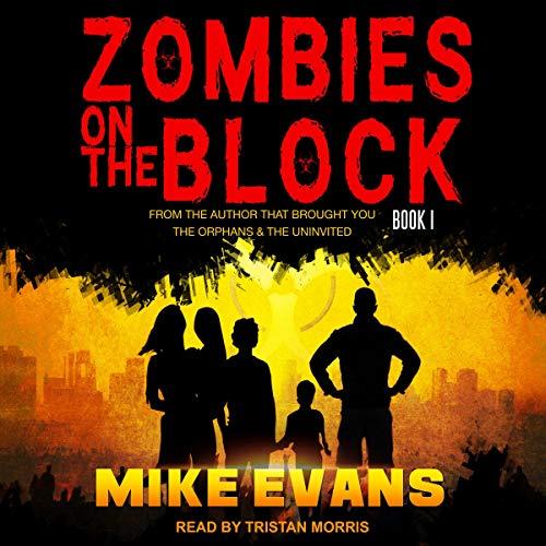 Zombies on the Block: Zombies on the Block Series, Book 1