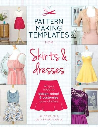 Pattern Making Templates for Skirts & Dresses: All you need to design,...