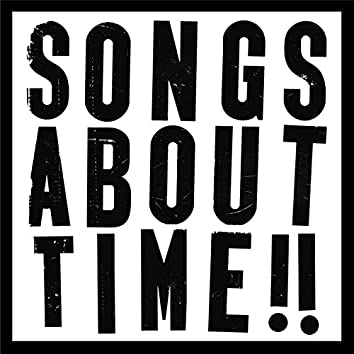 An Introduction to Songs About Time