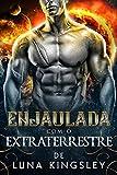 Enjaulada com o Extraterrestre (Portuguese Edition)