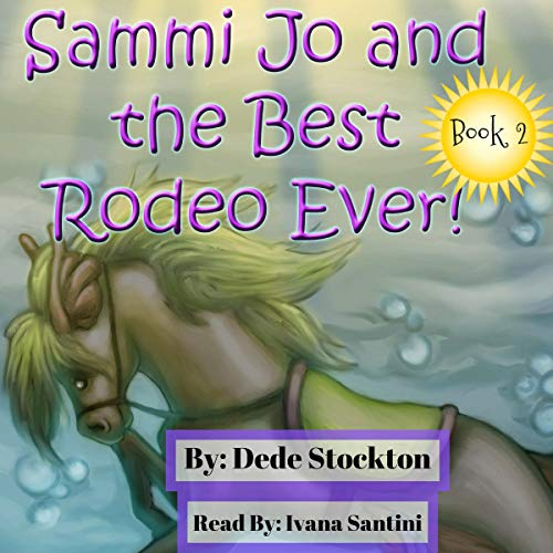 Sammi Jo and the Best Rodeo Ever! audiobook cover art