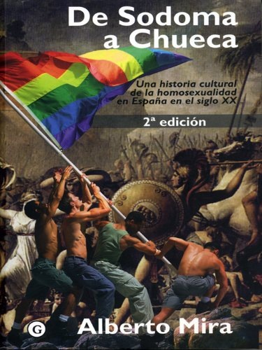 De Sodoma a Chueca (G) eBook: Mira, Alberto: Amazon.es: Tienda Kindle