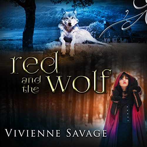 Red and the Wolf: An Adult Fairytale Romance Titelbild