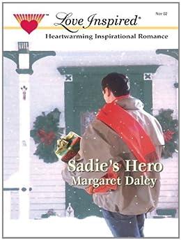 Sadie's Hero by [Margaret Daley]
