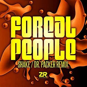 Shake (Dr. Packer Re-Shake Edit)