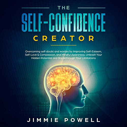 The Self-Confidence Creator audiobook cover art