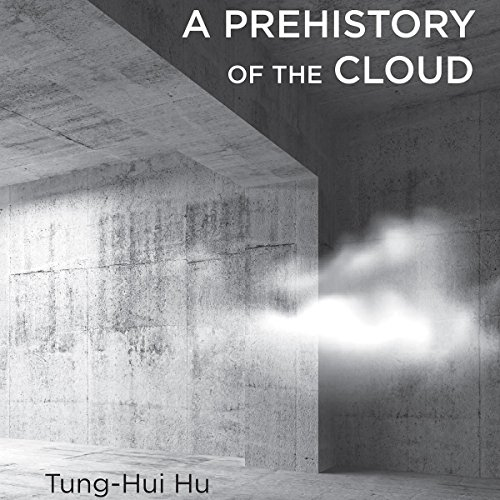 A Prehistory of the Cloud audiobook cover art