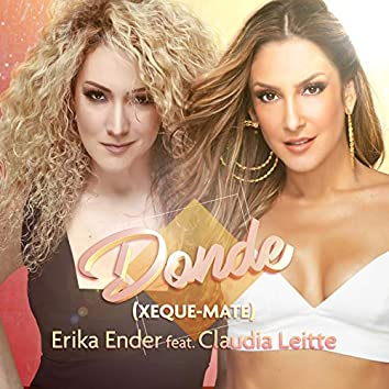 Donde (Xeque-Mate) [feat. Claudia Leitte]