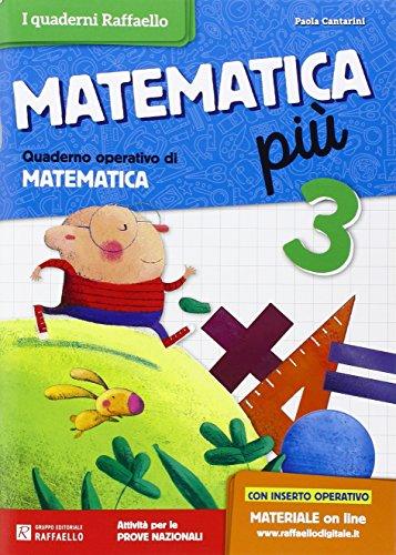 Matematica più. Per la Scuola elementare (Vol. 3)