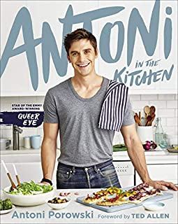 Antoni in the Kitchen Signed Edition
