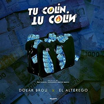 Tu Colín-Tu Colín