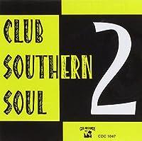 Vol. 2-Club Southern Soul