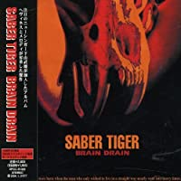 Brain Drain by Saber Tiger (2004-07-28)