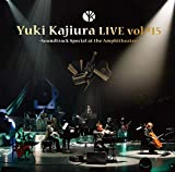 Yuki Kajiura LIVE vol.#15 〜Soundtrack Special at the Amphitheater〜