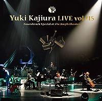 """Yuki Kajiura LIVE TOUR vol.#15 """"Soundtrack Special at the Amphitheater"""" 201..."""