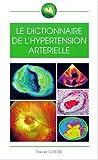Dictionnaire, hypertension artérielle