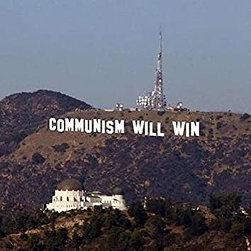 Communism Will Win