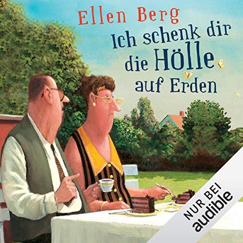Ich schenk dir die Hölle auf Erden     (K)ein Trennungs-Roman              Autor:                                                                                                                                 Ellen Berg                               Sprecher:                                                                                                                                 Tessa Mittelstaedt                      Spieldauer: 11 Std. und 9 Min.     1.279 Bewertungen     Gesamt 4,3