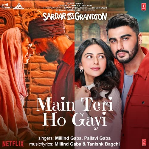 "Main Teri Ho Gayi (From ""Sardar Ka Grandson"")"