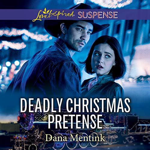 Deadly Christmas Pretense Audiobook By Dana Mentink cover art