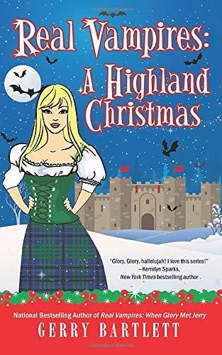 Real Vampires: A Highland Christmas (The Real Vampires series)