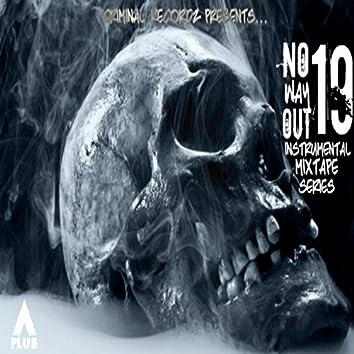 No Way Out 19: Instrumental Mixtape Series