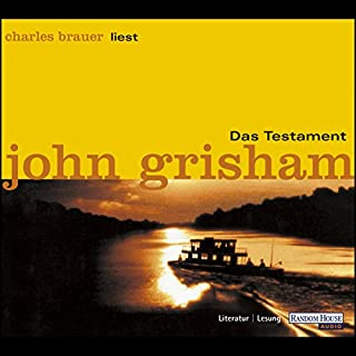 Das Testament                   Autor:                                                                                                                                 John Grisham                               Sprecher:                                                                                                                                 Charles Brauer                      Spieldauer: 6 Std. und 23 Min.     174 Bewertungen     Gesamt 4,1
