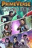 PrimeVerse Omnibus: A Complete LitRPG Trilogy: Books 1-3 + Bonus Short Story (English Edition)