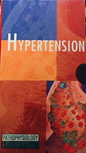 Hypertension (Pathophysiology for Nurses Series)