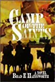 The Camp of the Saints: A Novel
