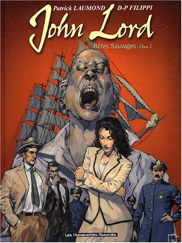 John Lord, tome 1 : Bêtes sauvages