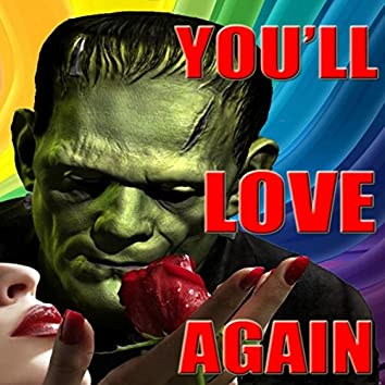 You'll Love Again