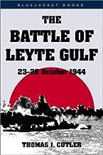 Battle of Leyte Gulf: 23-26 October 1944 (Bluejacket Books)