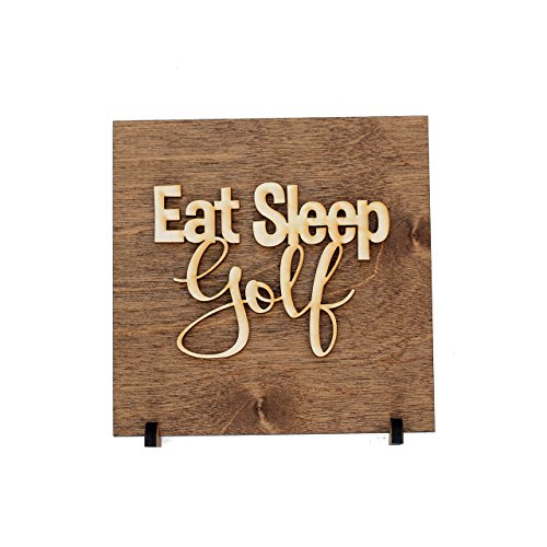 Eat Sleep Golf Wood Sign Decor