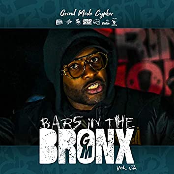 Grind Mode Cypher Bars in the Bronx, Vol. 12
