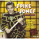 Songtexte von Spike Jones and His City Slickers - Strictly for Music Lovers