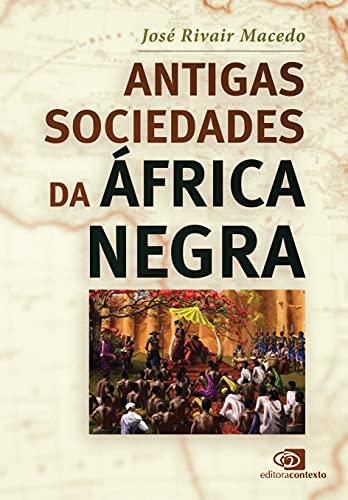 Antigas sociedades da África negra