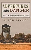 Adventures into Danger