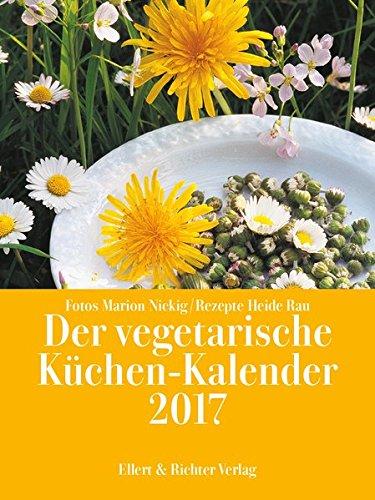 Der vegetarische Küchen-Kalender 2017